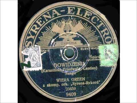 Wiera Green -  Dowidzenia