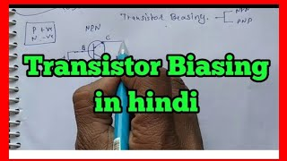 how to bias a transistor    transistor biasing in a circuit in hindi //