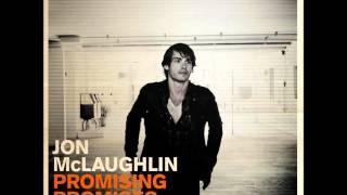 Jon McLaughlin - If Only I