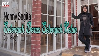 Download lagu Nonny Sagita Setengah Beras Setengah Ketan Mp3
