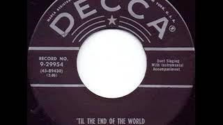 'Til The End Of The World - Jimmy & Johnny