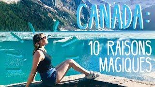 10 RAISONS MAGIQUES DE VOYAGER AU CANADA 🇨🇦