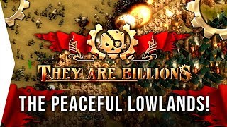 They Are Billions ► The Peaceful Lowlands 120% Easy Victory Guide for Noobs!