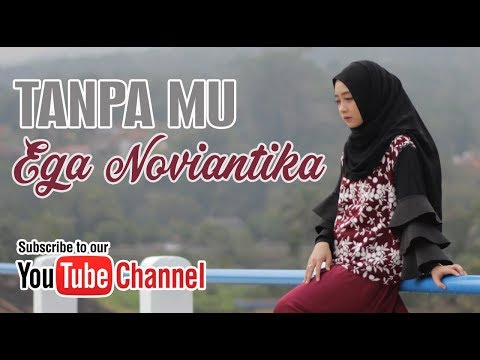 EGA NOVIANTIKA - TANPAMU (COVER) || SONG ANGEL VIE