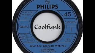 Barry White - What Am I Gonna Do With You (Soul-Disco 1974)