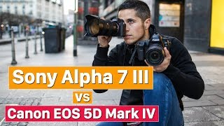 Sony Alpha 7 III vs Canon EOS 5D Mark IV | wer macht das Rennen?