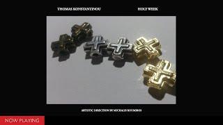 Thomas Konstantinou - Holy Week (Full Album//Official Audio)