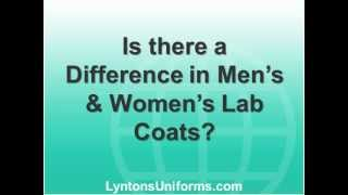 Is There A Difference In Mens & Womens Lab Coats.wmv