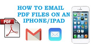 HOW TO ATTACH PDF FILES TO EMAIL ON AN IPHONE