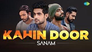 Kahin Door | Recreated | SANAM