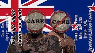 UFC Auckland Lewis vs Hunt Care/Don