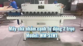 Máy chà nhám cạnh tự động | WM-SW1 | một trục chà nhám, một trục chổi. Giá Tốt
