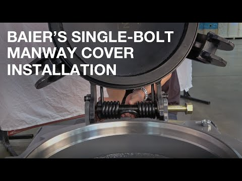 Baier Single Bolt Manway Cover Installation Procedure