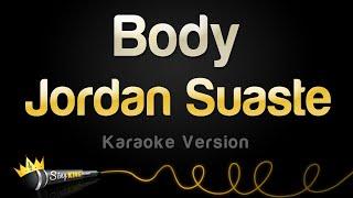 Jordan Suaste – Body (Karaoke Version)