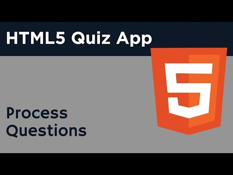 HTML5 Programming Tutorial | Learn HTML5 Quiz Application - Process Questions