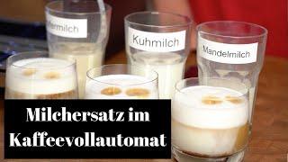 Milchersatz im Kaffeevollautomat   Milchschaum mit Mandel - und Hafermilch?