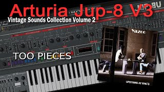 Arturia Jup-8 V Demo Yazoo - Too Pieces