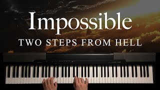 Impossible by Two Steps From Hell (Piano)