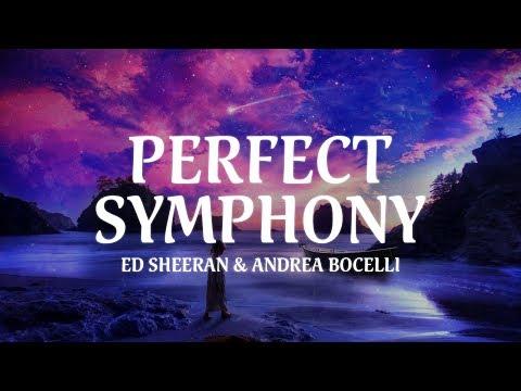 Ed Sheeran & Andrea Bocelli - Perfect Symphony (Lyric Video