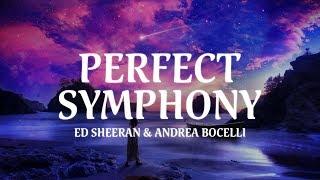 Ed Sheeran & Andrea Bocelli   Perfect Symphony (Lyric Video)