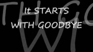 Starts With Goodbye Carrie Underwood with Lyrics