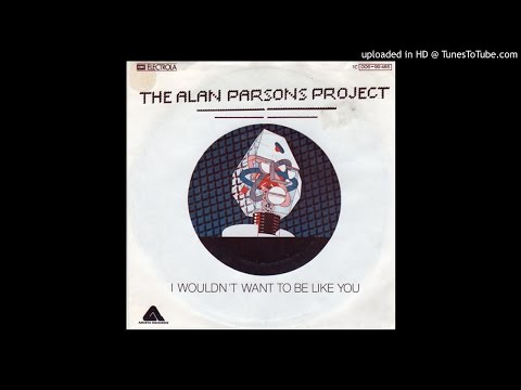 Alan Parsons Project I Would'nt want to be like you HQ Sound