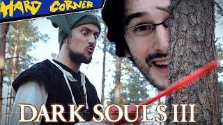 DARK SOULS III ft. Bob Lennon - Hard Corner - Benzaie TV