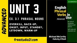 English Phrasal Verbs in Use - Unit 3 - onset, overkill, back-up, standby, letdown