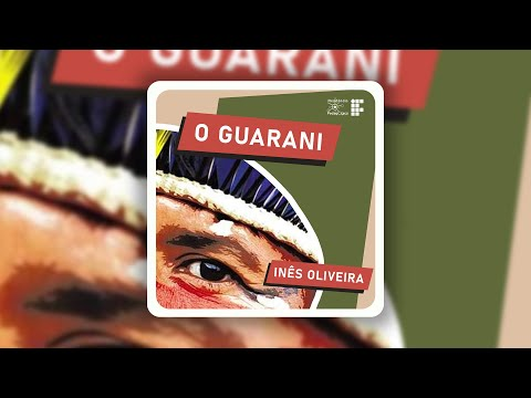 Episódio 32 - O Guarani, by Inês Oliveira