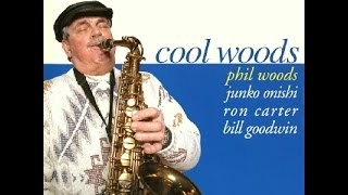 Phil Woods Quartet - You Don't Know What Love Is
