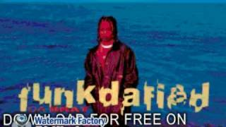 da brat - May Da Funk Be Wit 'cha - Funkdafied