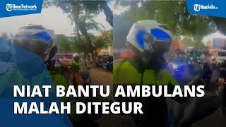 Video Viral Pemotor Niat Bantu Ambulans, Malah Ditegur karena Motornya Pakai Strobo & Sirine