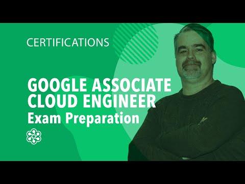 Google Associate Cloud Engineer Exam Preparation: Introduction ...