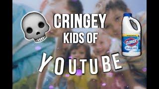 Cringey Kids of YouTube