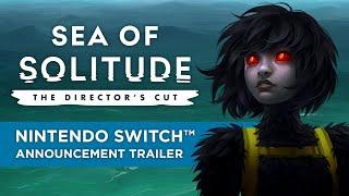 Sea of Solitude - SWITCH  Announcement trailer
