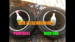 DER FELGENREINIGER // Vergleich DR WACK P21S HIGH END & POWER GEL // BEST RIM CLEANER