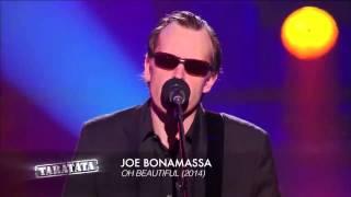 Joe Bonamassa - Oh Beautiful. (Från Fransk TV - My Taratata)