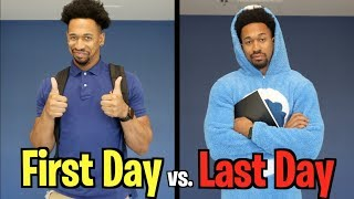 Students  FIRST DAY vs LAST DAY of School