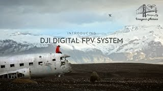 DJI - Introducing the DJI Digital FPV System By FloripaFly