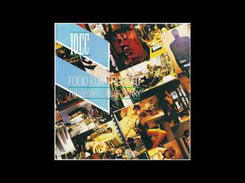 10cc – Food For Thought