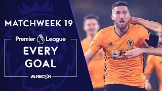 Every goal from Matchweek 19 in the Premier League   NBC Sports