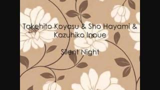 Takehito Koyasu & Sho Hayami & Kazuhiko Inoue - Silent Night