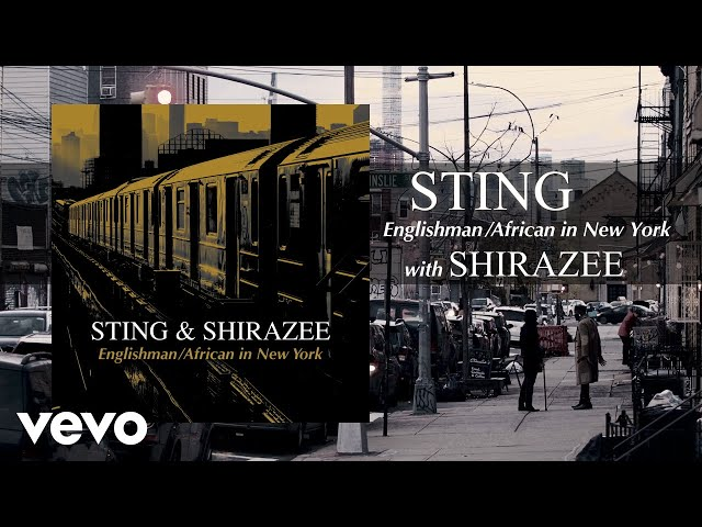 Englishman / African In New York (feat. Shirazee) - Sting