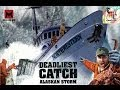 Let 39 s Play Deadliest Catch Alaskan Storm 2 Walkthrou