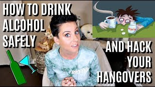 Hangover Hacks! How to Drink Alcohol Safely.