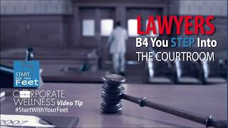 LAWYERS: Before You Litigate, #StartWithYourFeet