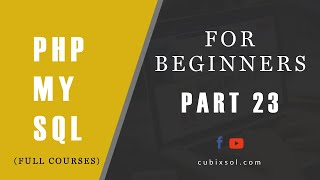 ( Part 23 )How to fetch data from MySql Database using PHP. PHP Tutorial For beginneres.