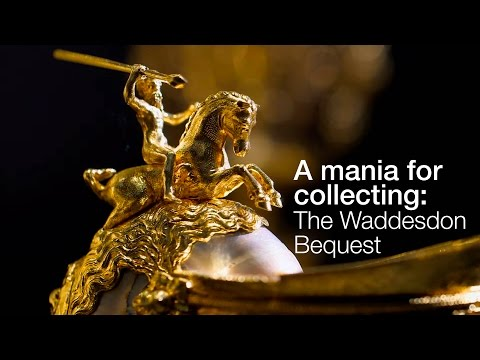 , title : 'The Waddesdon Bequest: a mania for collecting