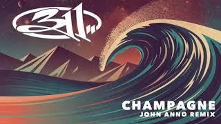 311 - Champagne (John Anno Remix 2006)