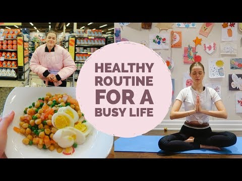 Healthy Routine for a Busy Lifestyle | Simple Hacks and Tips